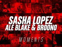 "New Official track ""Moments"" ft Ale Blake & Broono"